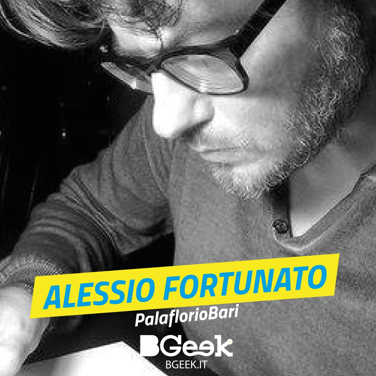 Bgeek_website_ospiti_1200x1200_Alessio-Fortunato